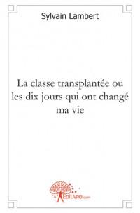 La classe transplant