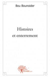 Histoires et enterrement