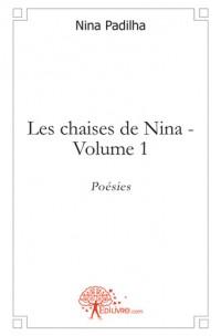 Les chaises de Nina - Volume 1