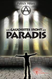 Les gauchistes iront au paradis