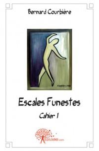 Escales Funestes