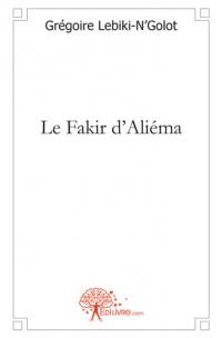 Le Fakir d'Ali