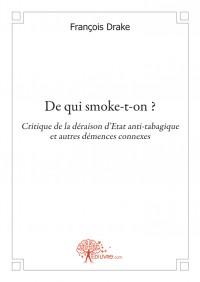 De qui smoke-t-on ?