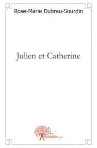Julien et Catherine