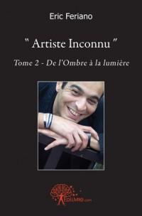 Artiste Inconnu - Tome 2
