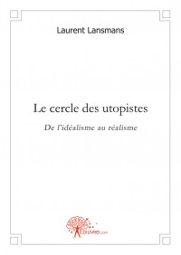 Le cercle des utopistes