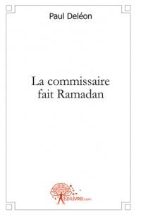 La commissaire fait Ramadan