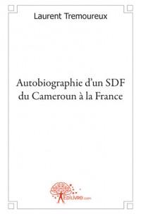 Autobiographie d'un SDF du Cameroun
