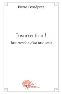 Insurrection !