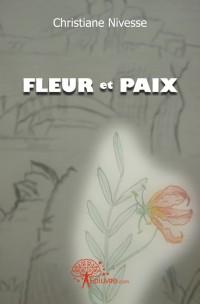 Fleur et Paix