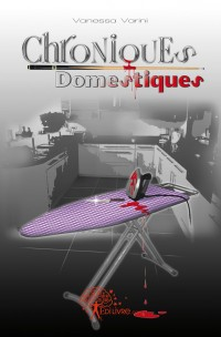 Chroniques Domestiques