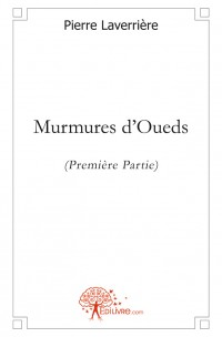 Murmures d'Oueds