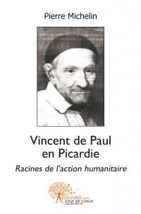 Vincent de Paul en Picardie