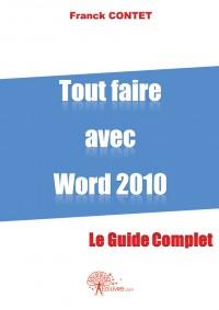 Tout faire avec Word 2010