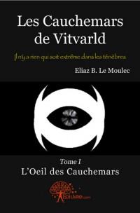 Les Cauchemars de Vitvarld - Tome 1