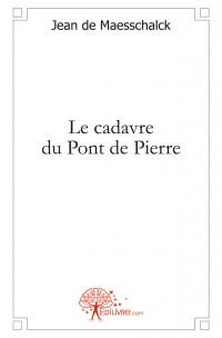 Le cadavre du Pont de Pierre