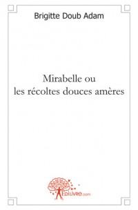 Mirabelle ou les r