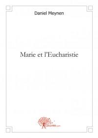 Marie et l'Eucharistie
