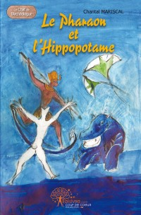 Le pharaon et l'hippopotame