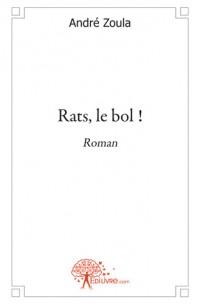 Rats, le bol !