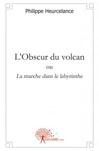 L'Obscur du volcan