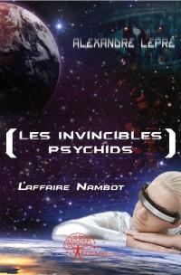 [Les Invincibles / Psychids]
