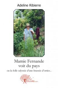 Mamie Fernande voit du pays