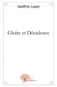 Gloire et D