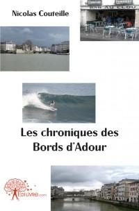 Les chroniques des Bords d'Adour