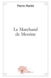 Le Marchand de Messine