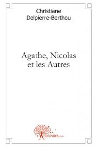 Agathe, Nicolas et les Autres