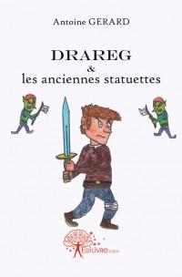 Drareg et les anciennes statuettes