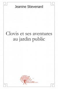 Clovis et ses aventures au jardin public
