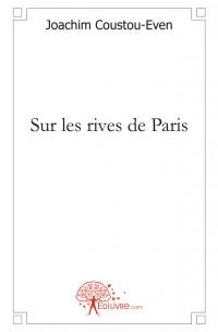Sur les rives de Paris