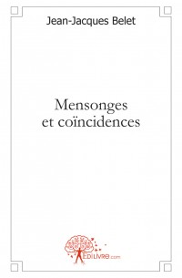 Mensonges et co