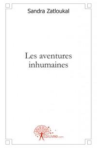 Les aventures inhumaines