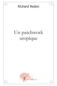 Un patchwork utopique