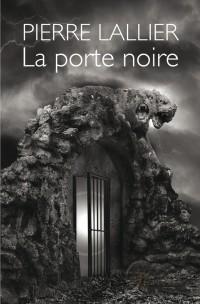 La porte noire - Tome 1