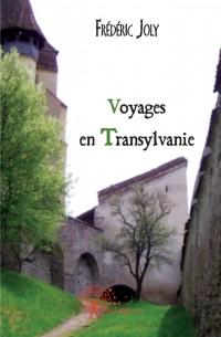 Voyages en Transylvanie