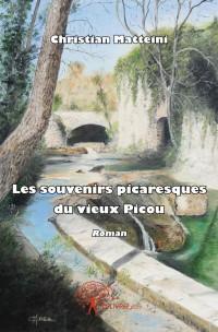 Les souvenirs picaresques du vieux Picou