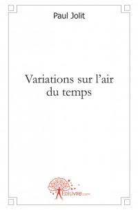 Variations sur l'air du temps