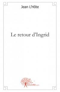 Le retour d'Ingrid