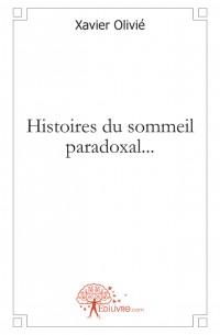 Histoires du sommeil paradoxal...