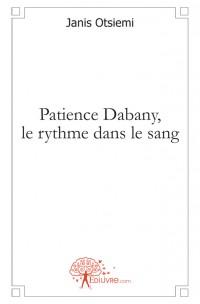 Patience Dabany, le rythme dans le sang