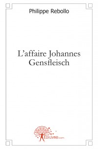 L'affaire Johannes Gensfleisch