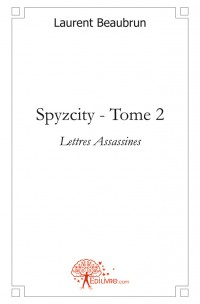 Spyzcity - Tome 2