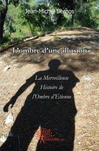 L'ombre d'une illusion