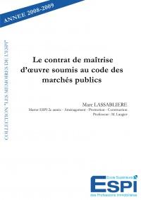 Le contrat de maitrise d'oeuvre soumis au code des march
