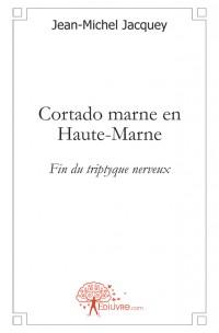 Cortado marne en Haute-Marne