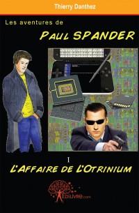 Les aventures de Paul Spander - Tome I